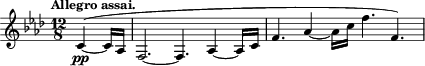 "\relative c' { \time 12/8 \key f \minor \clef treble \tempo ""Allegro assai."" \partial 4. c4-\pp~( c16 aes f2.~ f4. aes4~ aes16 c f4. aes4~ aes16 c f4. f,) }"