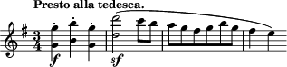 "\relative c''' { \time 3/4 \key g \major \clef treble \tempo ""Presto alla tedesca."" <g g,>4-.\f <b b,>-. <g g,>-. <d' d,>2-\sf( c8 b a g fis g b g fis4 e) }"